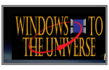 Windows to the Universe